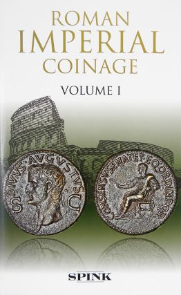 THE ROMAN IMPERIAL COINAGE. VOLUME I: FROM 31 BC TO AD 69. C. H. V. Sutherland