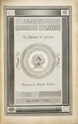 REPORT OF THE COMMITTEE OF THE SOCIETY OF ARTS, &C. TOGETHER WITH THE APPROVED COMMUNICATIONS AND EVIDENCE UPON THE SAME, RELATIVE TO THE MODE OF PREVENTING THE FORGERY OF BANK NOTES.