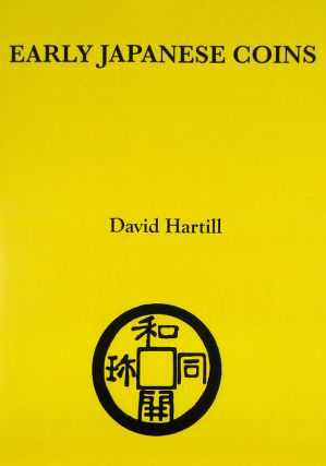 EARLY JAPANESE COINS. David Hartill