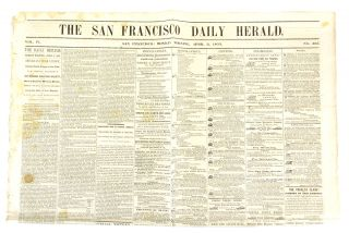 COMPLETE ISSUE OF A SAN FRANCISCO NEWSPAPER, WITH NUMISMATIC CONTENT, PUBLISHED ON THE DAY THE...