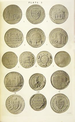 THE TOKEN COINAGE OF SOUTH LONDON ISSUED IN THE 18TH AND 19TH CENTURIES. WITH INTRODUCTION AND NOTES.